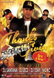 DJ Santana at Bric a Brac, Saturday, November 26