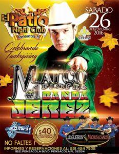 Marco FLores en el Patio Night Club en Pensacola, sabado, 26 de noviembre