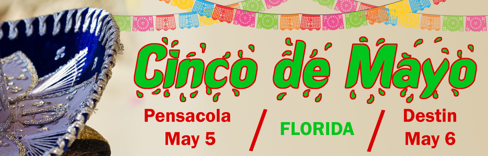 "Sombrero brim with the words ""Cinco de Mayo Pensacola May 5, Florida, Destin May 6"