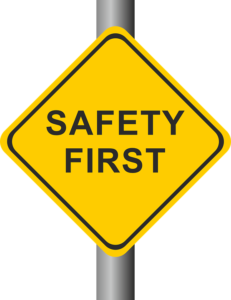 """traffic sign that says """"safety first"""""""